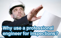 Why use a professional engineer for inspections?